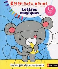 Stéphanie Grison et Julie Camel - Lettres magiques Petite section.