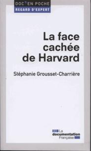 Stéphanie Grousset-Charrière - La face cachée de Harvard - La socialisation de l'élite dans les sociétés secrètes étudiantes.