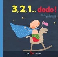 Stéphanie Guérineau et Coralie Saudo - 3, 2, 1 dodo !.