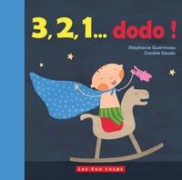Stéphanie Guérineau et Coralie Saudo - 3, 2, 1... dodo !.