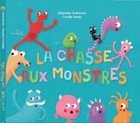 Stéphanie Guérineau et Coralie Saudo - La chasse aux monstres.