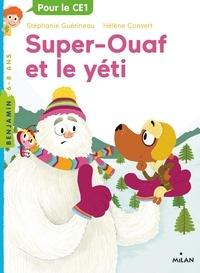 Stéphanie Guérineau et Hélène Convert - Super-Ouaf Tome 5 : Super-Ouaf et le yéti.