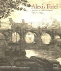 Stéphanie Guex - Alexis Forel - Graveur et collectionneur 1852-1922.