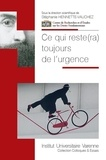 Stéphanie Hennette-Vauchez - Ce qui reste(ra) toujours de l'urgence.