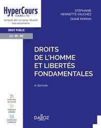 Stéphanie Hennette-Vauchez et Diane Roman - Droits de l'Homme et libertés fondamentales - 4e ed..