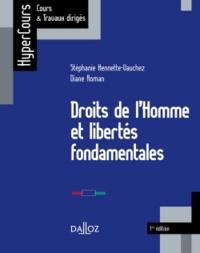 Stéphanie Hennette-Vauchez et Diane Roman - Droits de l'Homme et libertés fondamentales.