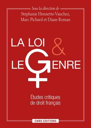 La loi et le genre. Etudes critiques de droit français