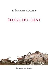 Stéphanie Hochet - Eloge du chat.