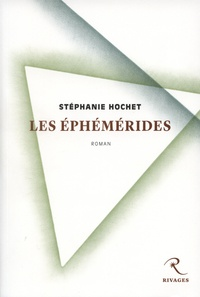 Stéphanie Hochet et Stephanie Hochet - Les éphémérides.