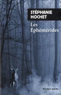 Stéphanie Hochet - Les Ephémérides.