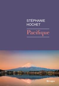 Stéphanie Hochet - Pacifique.