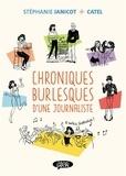 Stéphanie Janicot et  Catel - Chroniques burlesques d'une journaliste Tome 1 : .
