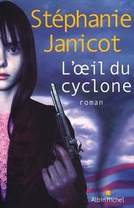 Stéphanie Janicot - L'Oeil du cyclone.