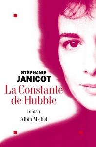 Stéphanie Janicot - La Constante de Hubble.