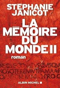 Stéphanie Janicot - La Mémoire du monde II.