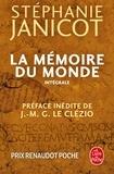 Stéphanie Janicot - La mémoire du monde - Origine de toute chose ; Les Filles du feu ; En attendant les barbares.