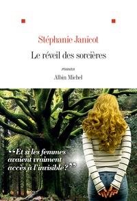 Stéphanie Janicot - Le réveil des sorcières.