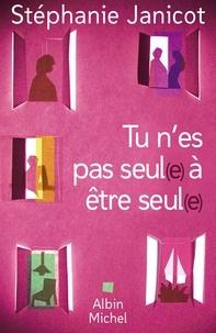 Stéphanie Janicot - Tu n'es pas seul(e) à être seul(e).