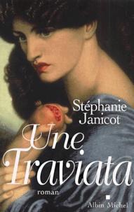 Stéphanie Janicot - Une Traviata.