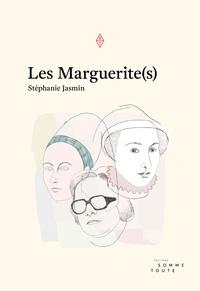 Stéphanie Jasmin et Elsa Pépin - Les marguerite(s).