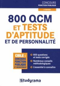 Stéphanie Jaubert - 800 QCM et tests d'aptitude et de personnalité.