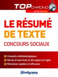 Stéphanie Jaubert - Le résumé de texte, concours sociaux.