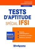 Stéphanie Jaubert et Gaëlle Tolédano - Tests d'aptitude spécial IFSI.