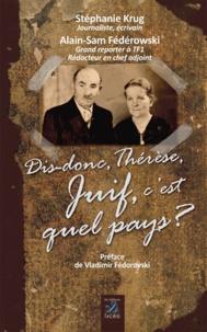 Stéphanie Krug - Dis-donc Thérèse, Juif, c'est quel pays ?.