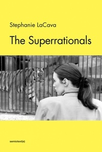 Stephanie Lacava - The superrationals.