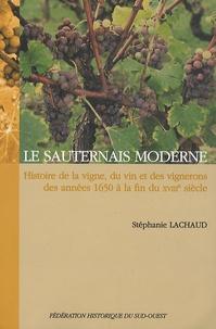 Le Sauternais moderne - Histoire de la vigne, du vin et des vignerons des années 1650 à la fin du XVIIIe siècle.pdf