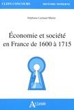 Stéphanie Lachaud-Martin - Economie et société en France de 1600 à 1715.