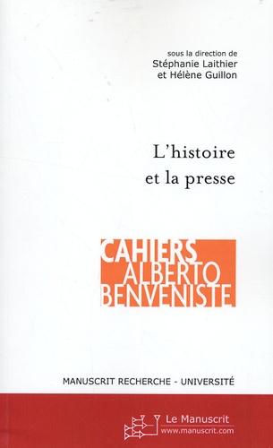 Stéphanie Laithier et Hélène Guillon - L'histoire et la presse - Actes du colloque EPHE, 29 mai 2006.