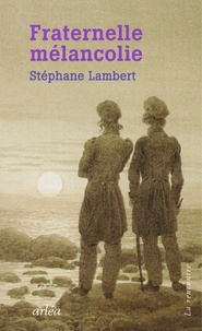 Stéphanie Lambert - Fraternelle mélancolie - Melville et Hawthorne, une passion.