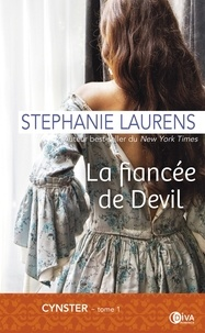 Stephanie Laurens - Cynster Tome 1 : La fiancée de Devil.