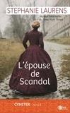 Stephanie Laurens - Cynster Tome 3 : L'épouse de Scandal.
