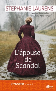 Stephanie Laurens - Cynster Tome 3 : L'épouse de Scandal.