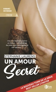 Stephanie Laurens - Cynster Tome 5 : Un amour secret.