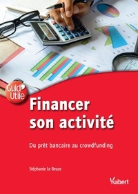 Financer son activité - Du prêt bancaire au crowdfunding.pdf
