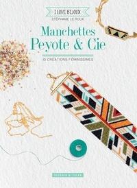 Manchettes Peyote & Cie- 10 créations féminissimes - Stéphanie Le Roux  