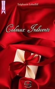 Téléchargez gratuitement it books au format pdf Cadeaux Indescents