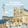 Stéphanie Ledu et Cléo Germain - Au temps des cathédrales.