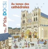 Stéphanie Ledu - Au temps des cathédrales.