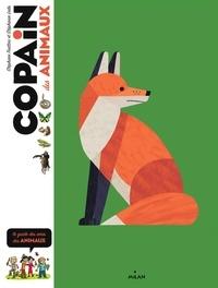 Stéphanie Ledu et Stéphane Frattini - Copain des animaux - Le guide des amis des animaux.