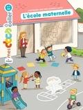 Stéphanie Ledu et Robert Barborini - L'école maternelle.
