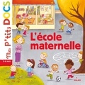 Delphine Vaufrey et Stéphanie Ledu - L'école maternelle.