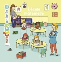 Stéphanie Ledu et Stéphane Frattini - L'école maternelle.