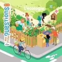 Stéphanie Ledu et Nathalie Ragondet - L'écologie.