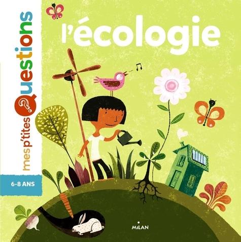 Stéphanie Ledu - L'écologie.