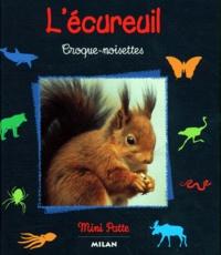 Stéphanie Ledu - L'écureuil - Croque-noisettes.