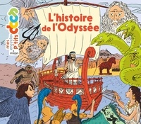 Stéphanie Ledu et Stéphane Frattini - L'histoire de l'Odyssée.